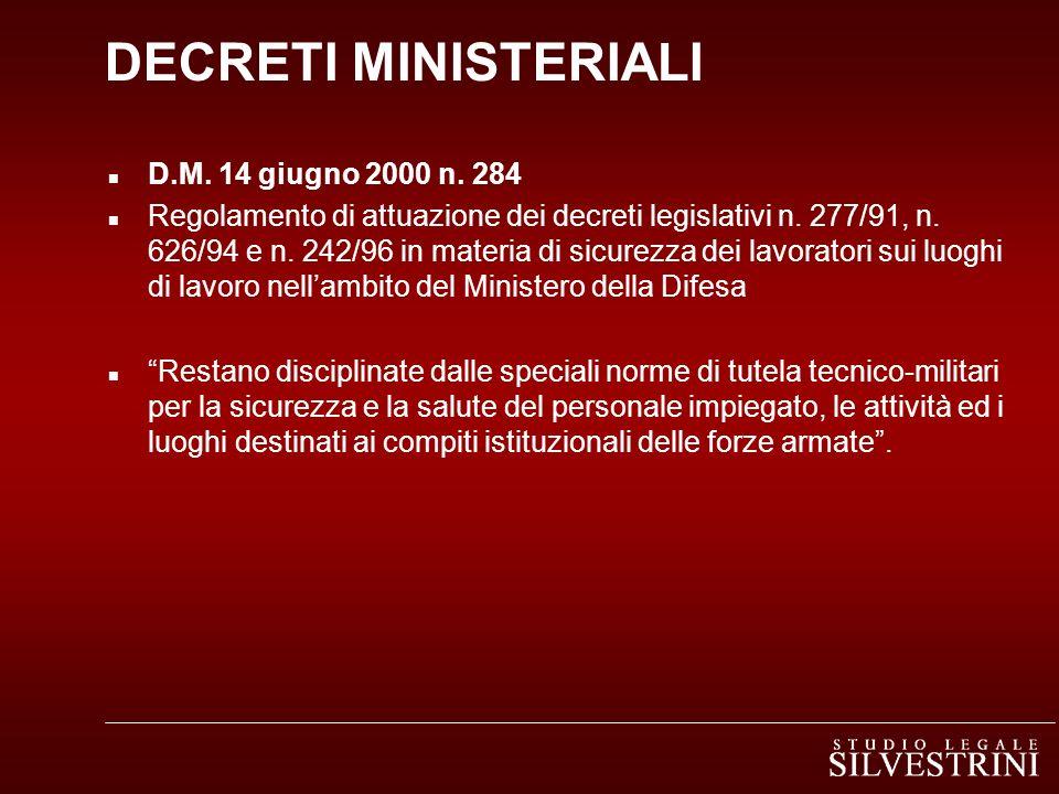 DECRETI MINISTERIALI n D.M. 14 giugno 2000 n. 284 n Regolamento di attuazione dei decreti legislativi n. 277/91, n. 626/94 e n. 242/96 in materia di s
