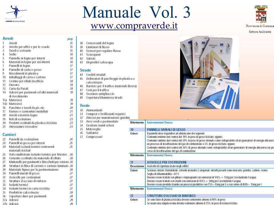 Provincia di Cremona Settore Ambiente Manuale Vol. 3 www.compraverde.it