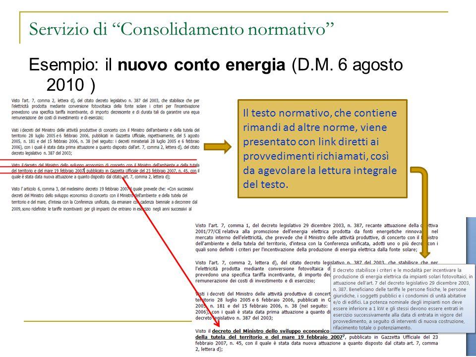 Servizio di Consolidamento normativo Esempio: il nuovo conto energia (D.M.