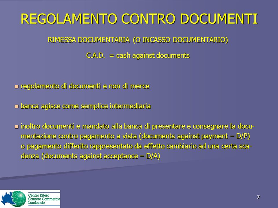 REGOLAMENTO CONTRO DOCUMENTI RIMESSA DOCUMENTARIA (O INCASSO DOCUMENTARIO) C.A.D.