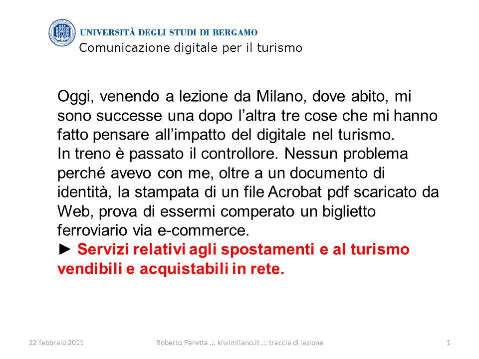 Comunicazione digitale per il turismo 22 febbraio 20111Roberto Peretta.:.