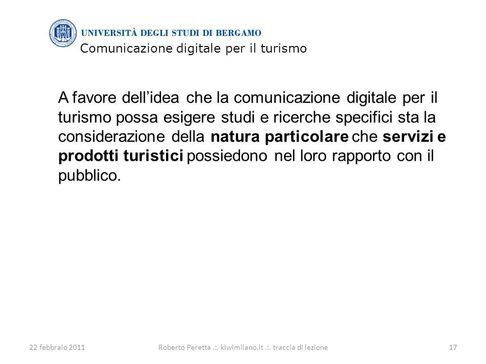 Comunicazione digitale per il turismo 22 febbraio 201117Roberto Peretta.:.