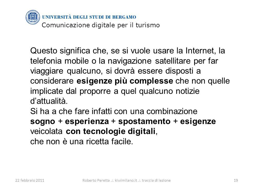 Comunicazione digitale per il turismo 22 febbraio 201119Roberto Peretta.:.