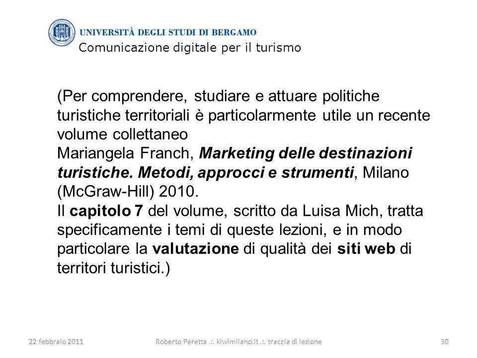 Comunicazione digitale per il turismo 22 febbraio 201130Roberto Peretta.:.
