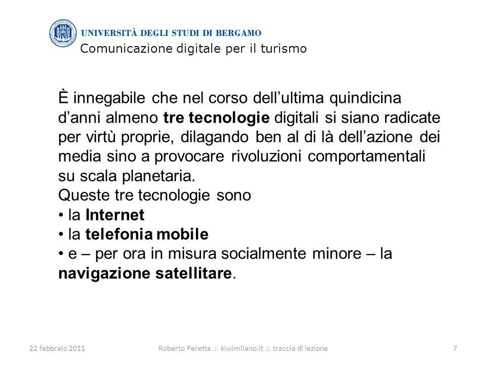 Comunicazione digitale per il turismo 22 febbraio 20117Roberto Peretta.:.