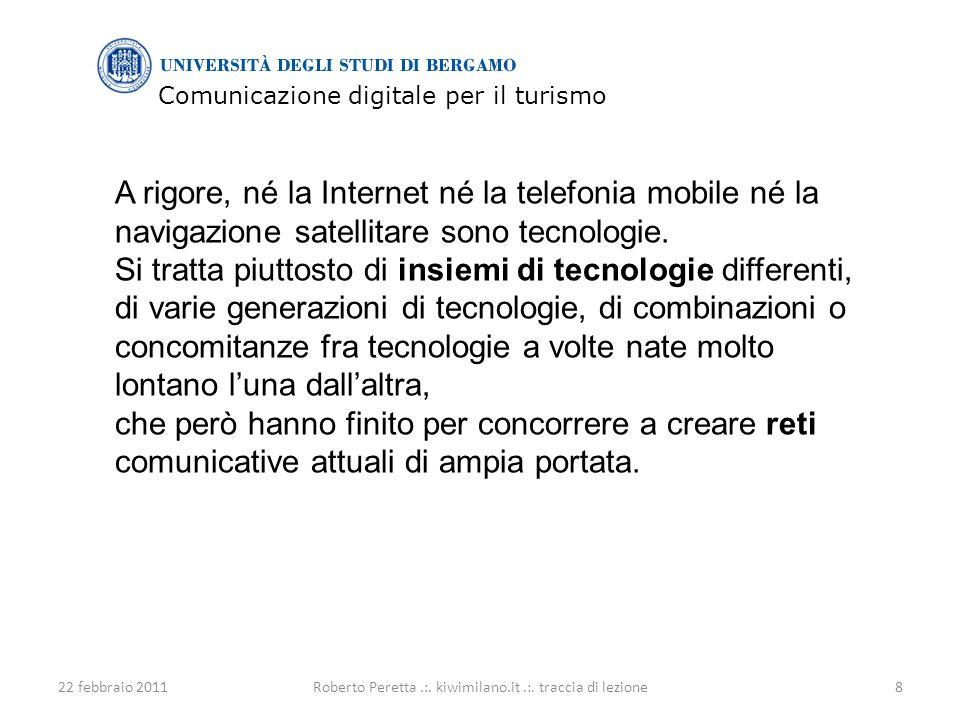 Comunicazione digitale per il turismo 22 febbraio 20118Roberto Peretta.:.