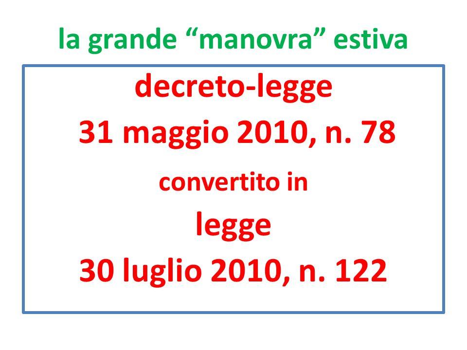 la grande manovra estiva decreto-legge 31 maggio 2010, n. 78 convertito in legge 30 luglio 2010, n. 122