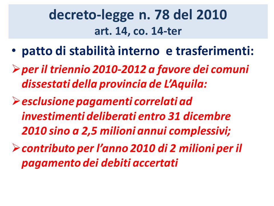 decreto-legge n. 78 del 2010 art. 14, co. 14-ter patto di stabilità interno e trasferimenti: per il triennio 2010-2012 a favore dei comuni dissestati