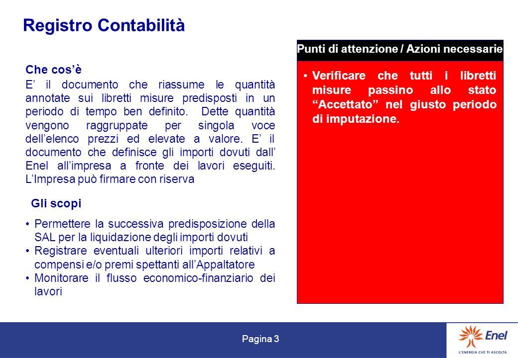 Pagina 3 Registro Contabilità Che cosè Gli scopi E il documento che riassume le quantità annotate sui libretti misure predisposti in un periodo di tem
