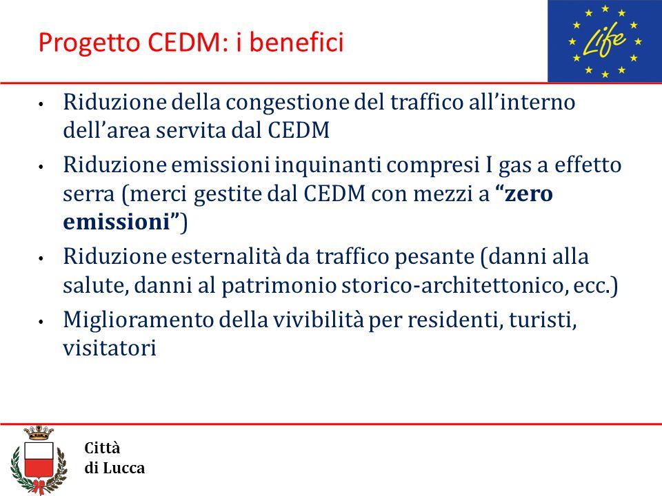 Progetto CEDM: i benefici Riduzione della congestione del traffico allinterno dellarea servita dal CEDM Riduzione emissioni inquinanti compresi I gas