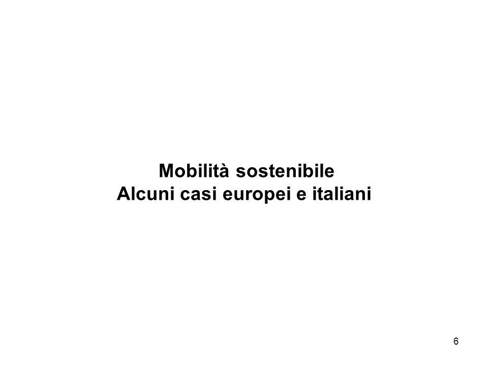 6 Mobilità sostenibile Alcuni casi europei e italiani