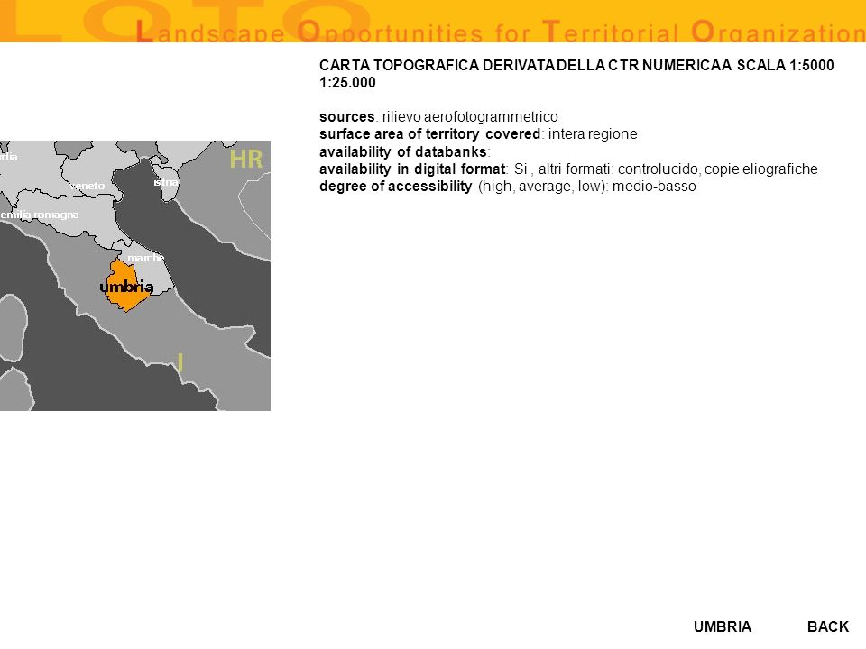 UMBRIABACK CARTA TOPOGRAFICA DERIVATA DELLA CTR NUMERICA A SCALA 1:5000 1:25.000 sources: rilievo aerofotogrammetrico surface area of territory covere