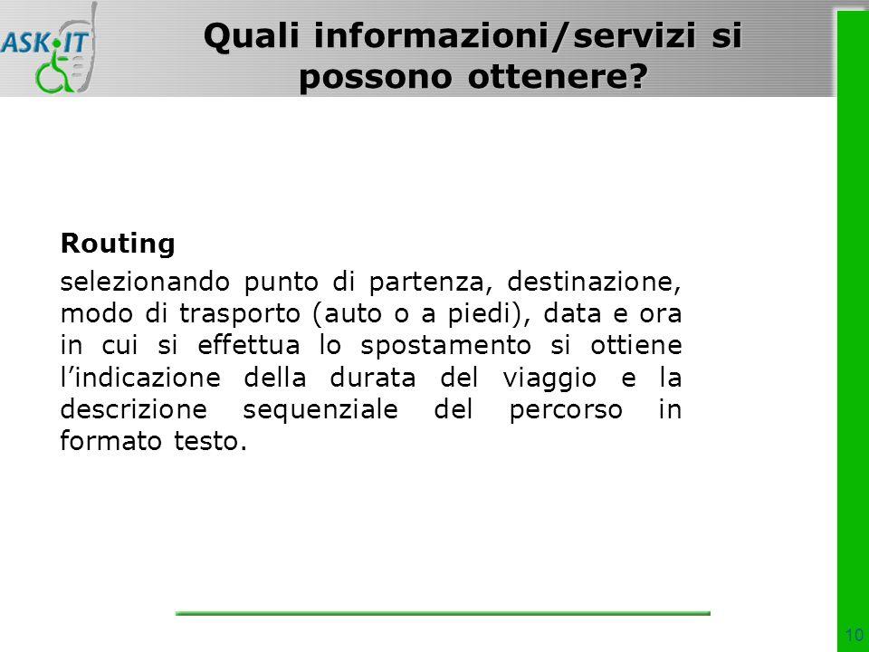 10 Quali informazioni/servizi si possono ottenere.