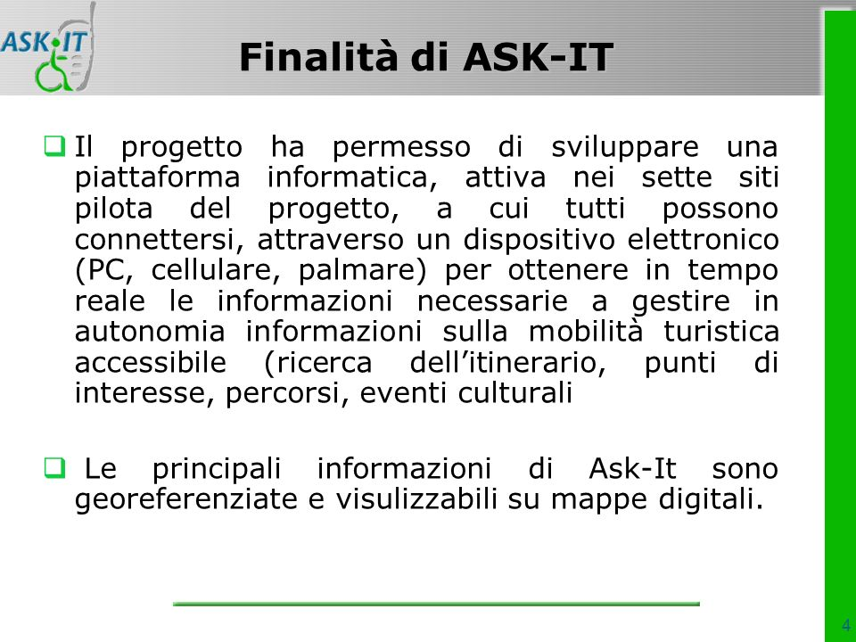 Quali informazioni/servizi si possono ottenere.