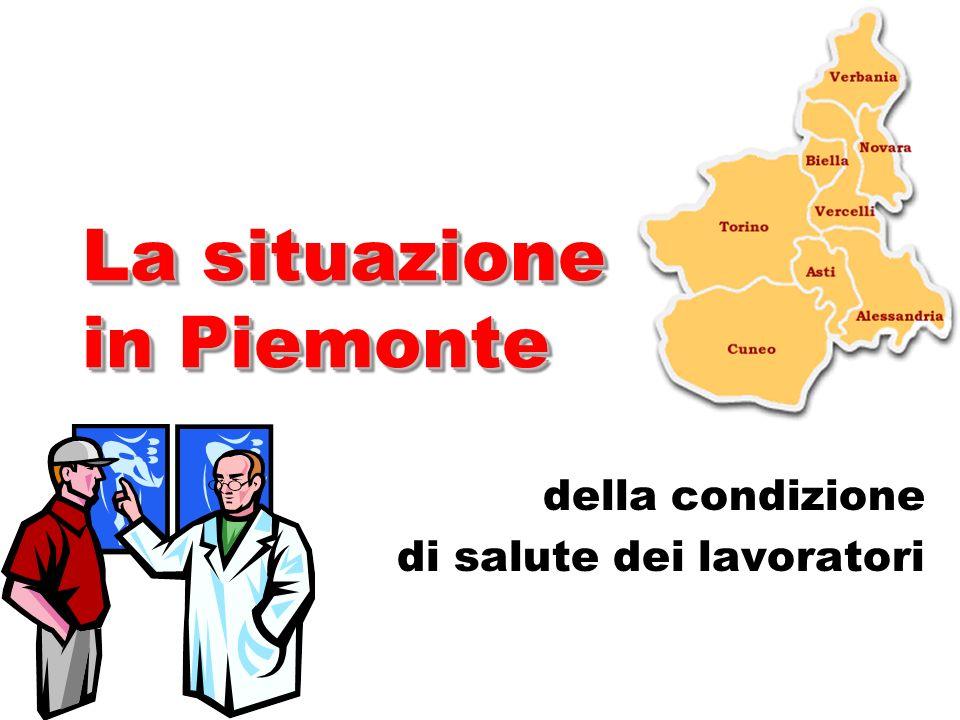 La situazione in Piemonte della condizione di salute dei lavoratori