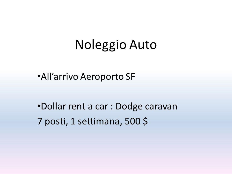 Noleggio Auto Allarrivo Aeroporto SF Dollar rent a car : Dodge caravan 7 posti, 1 settimana, 500 $
