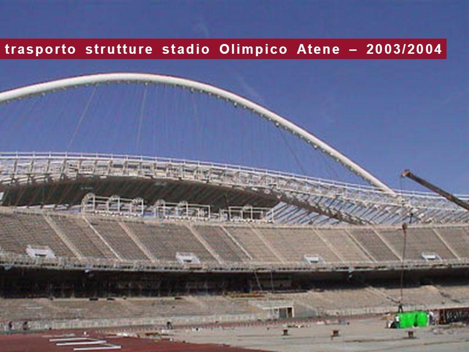 trasporto strutture stadio Olimpico Atene – 2003/2004