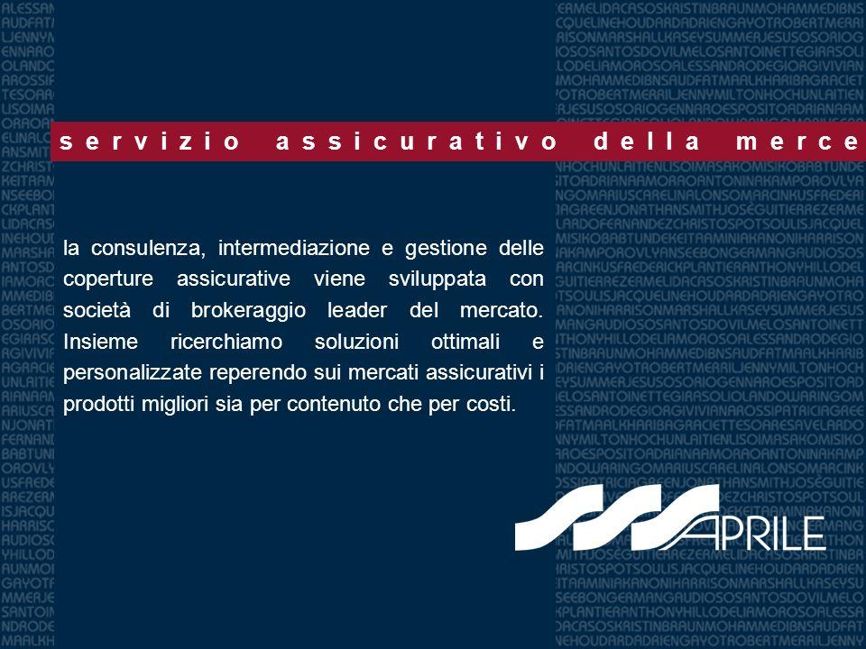 la consulenza, intermediazione e gestione delle coperture assicurative viene sviluppata con società di brokeraggio leader del mercato.