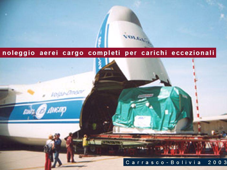noleggio aerei cargo completi per carichi eccezionali Carrasco-Bolivia 2003