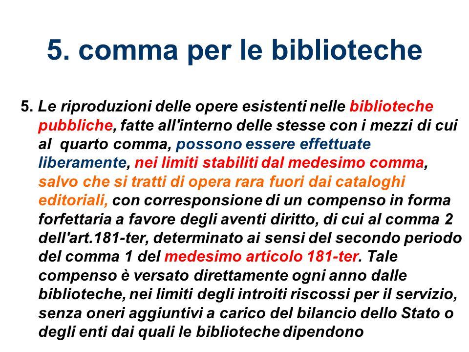 5. comma per le biblioteche 5.