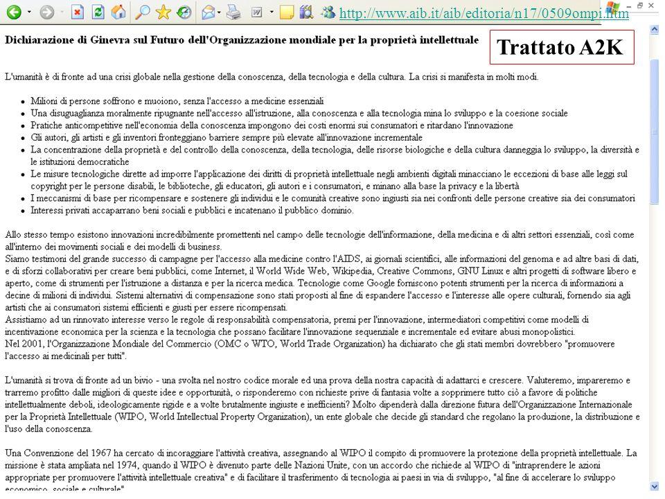 http://www.aib.it/aib/editoria/n17/0509ompi.htm Trattato A2K