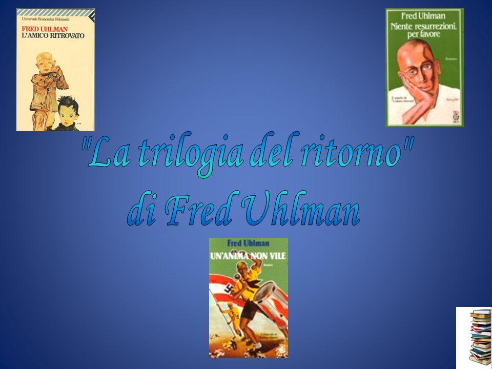 Fred Uhlman Unanima non vile Unanima non vile è una lunga lettera scritta dal conte Konradin al suo amico ebreo Hans Schwarz.