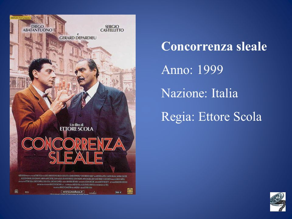 Concorrenza sleale Anno: 1999 Nazione: Italia Regia: Ettore Scola