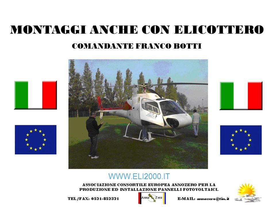 MONTAGGI ANCHE CON ELICOTTERO COMANDANTE FRANCO BOTTI WWW.ELI2000.IT