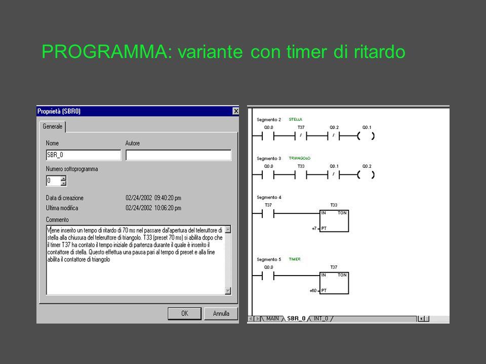 PROGRAMMA: variante con timer di ritardo