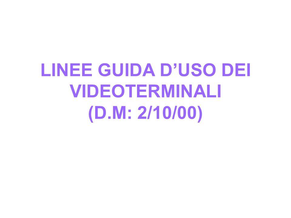 LINEE GUIDA DUSO DEI VIDEOTERMINALI (D.M: 2/10/00)