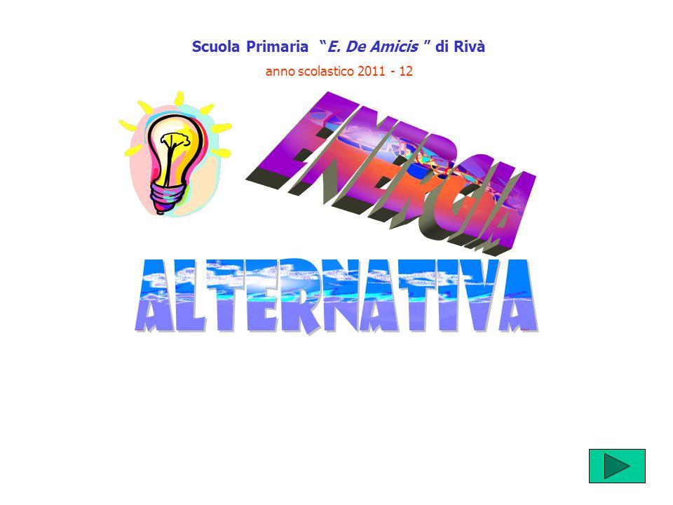 Scuola Primaria E. De Amicis di Rivà anno scolastico 2011 - 12