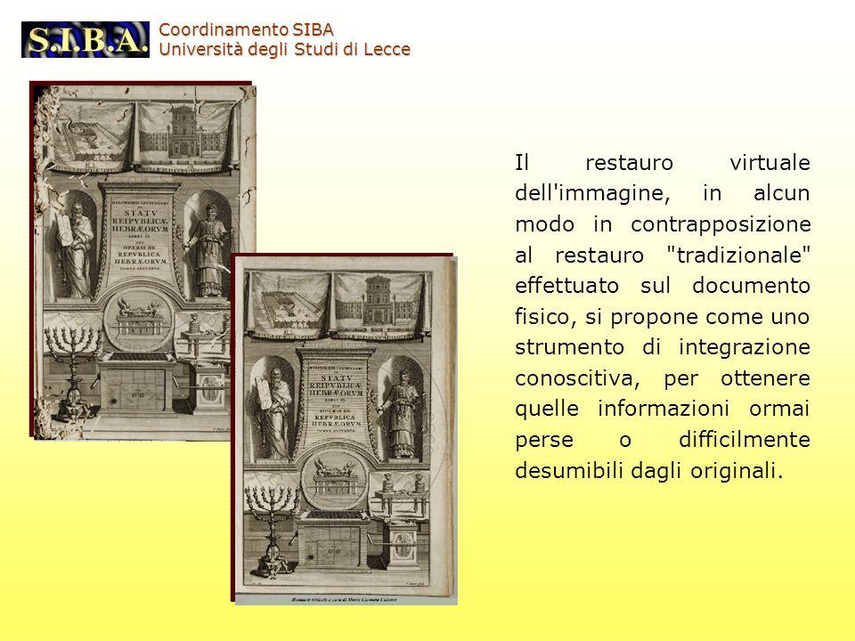 Il restauro virtuale dell'immagine, in alcun modo in contrapposizione al restauro