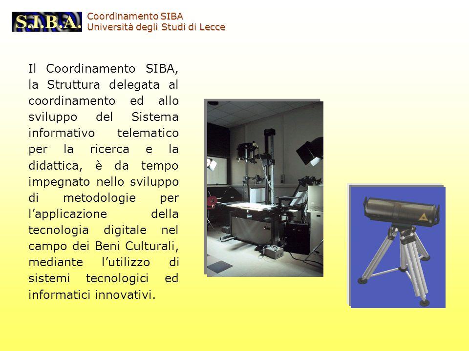 Il Coordinamento SIBA, la Struttura delegata al coordinamento ed allo sviluppo del Sistema informativo telematico per la ricerca e la didattica, è da