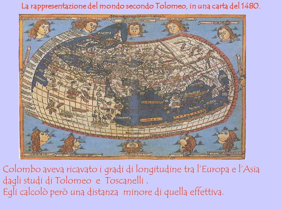 La rappresentazione del mondo secondo Tolomeo, in una carta del 1480. Colombo aveva ricavato i gradi di longitudine tra lEuropa e lAsia dagli studi di