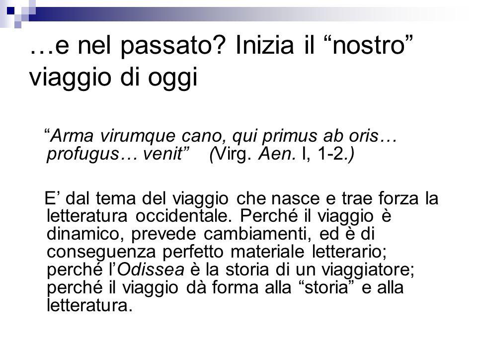 IL VIAGGIO IN ROMA ANTICA: AL MASCHILE.