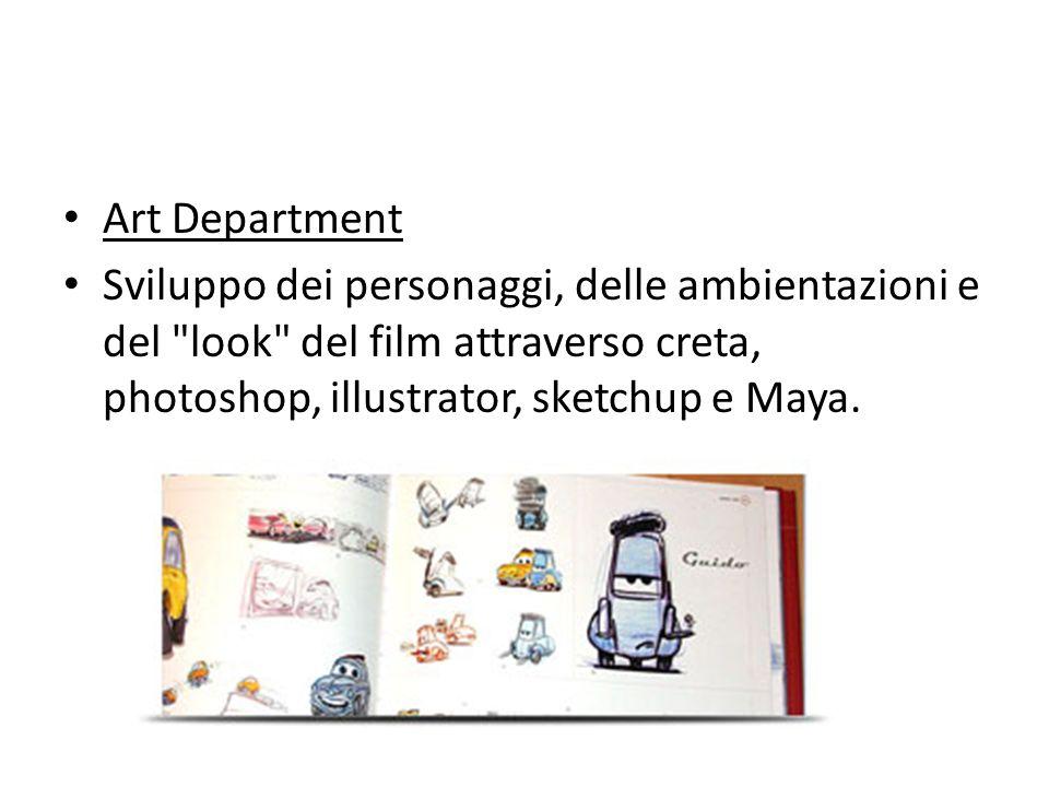 Art Department Sviluppo dei personaggi, delle ambientazioni e del