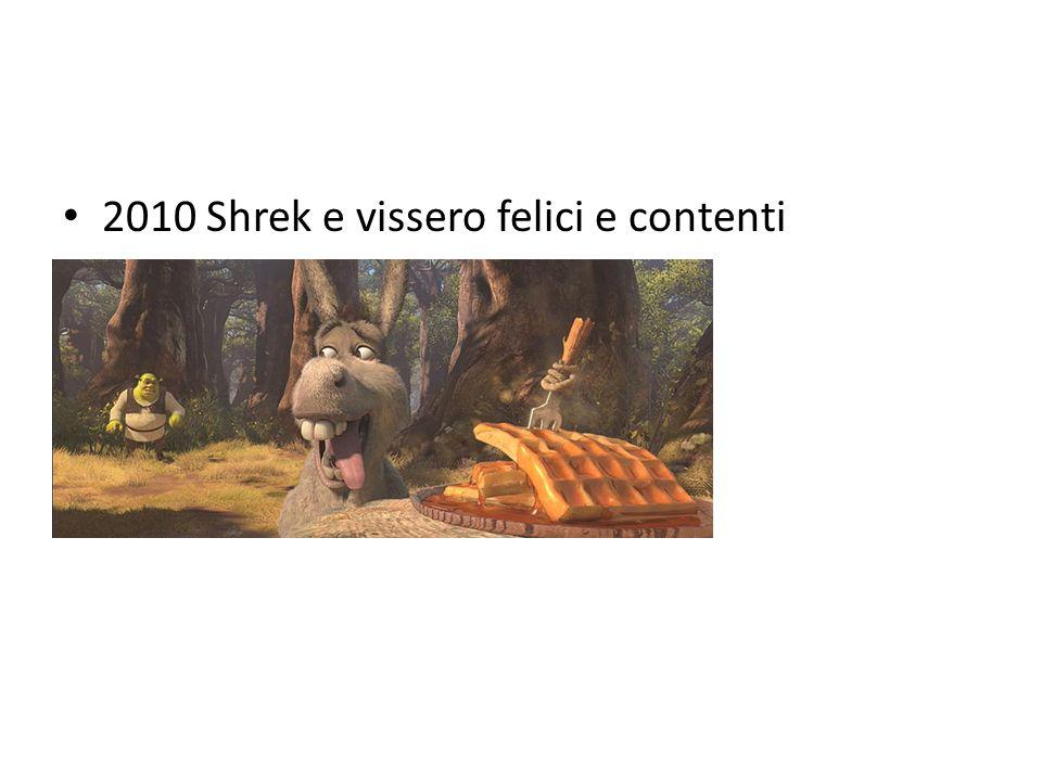 2010 Shrek e vissero felici e contenti