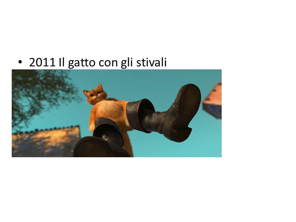 2011 Il gatto con gli stivali