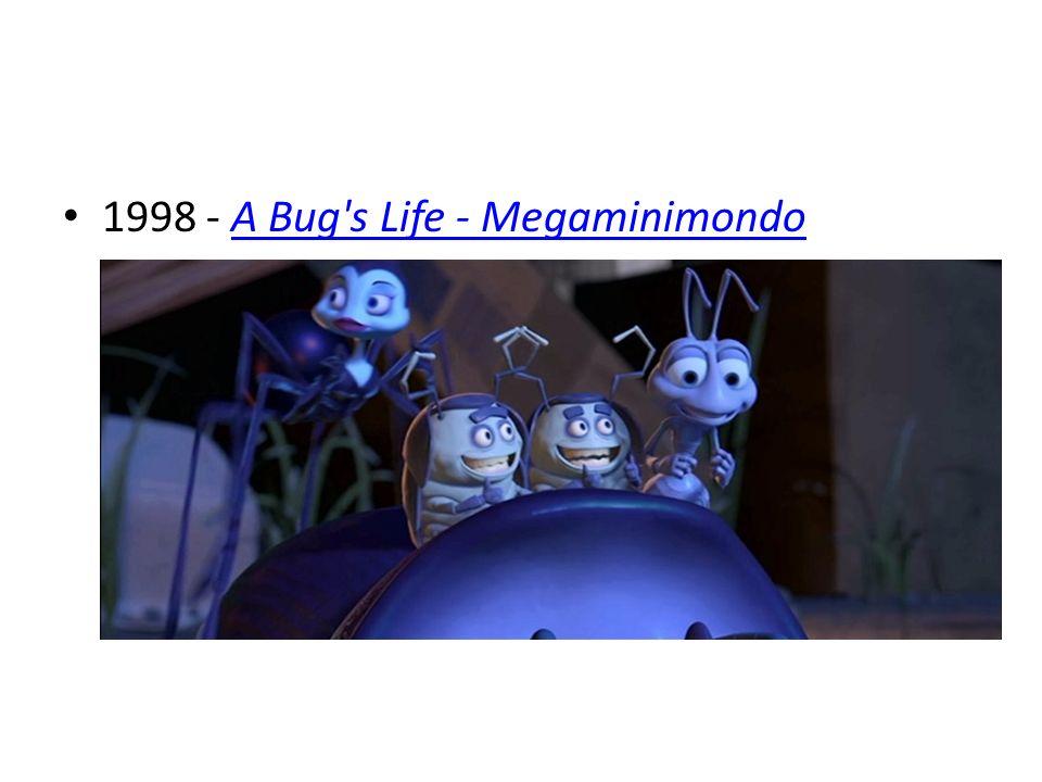 1998 - A Bug's Life - MegaminimondoA Bug's Life - Megaminimondo