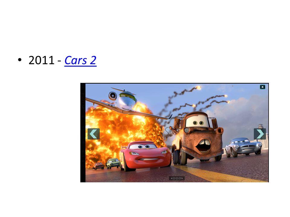 2011 - Cars 2Cars 2