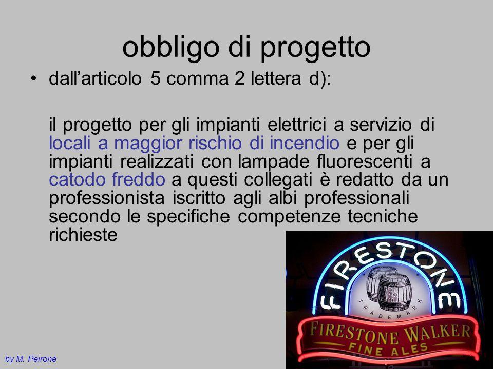 obbligo di progetto dallarticolo 5 comma 2 lettera d): il progetto per gli impianti elettrici a servizio di locali a maggior rischio di incendio e per