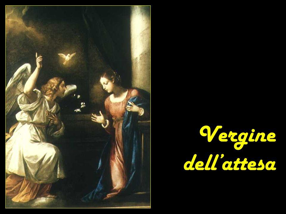 Santa Maria, Vergine dellattesa, donaci del tuo olio perché le nostre lampade si spengono.