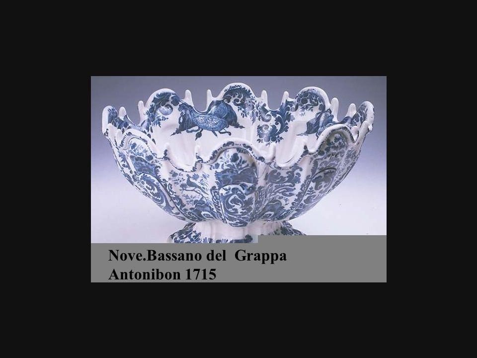 Nove.Bassano del Grappa Antonibon 1715