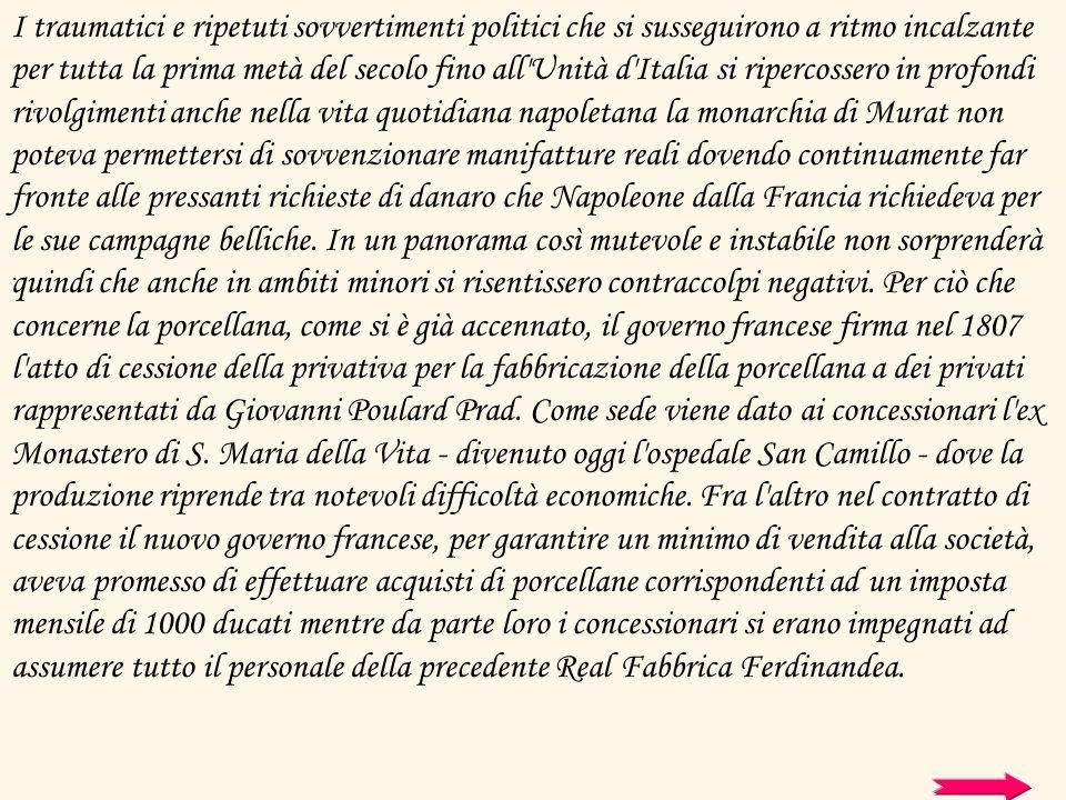 I traumatici e ripetuti sovvertimenti politici che si susseguirono a ritmo incalzante per tutta la prima metà del secolo fino all'Unità d'Italia si ri