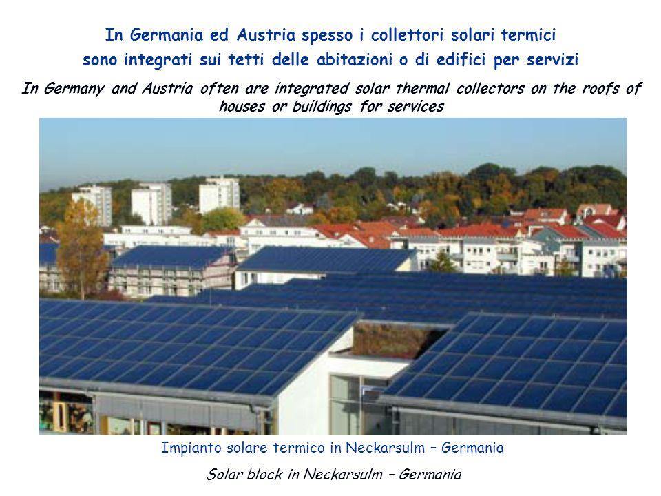 In Germania ed Austria spesso i collettori solari termici sono integrati sui tetti delle abitazioni o di edifici per servizi In Germany and Austria often are integrated solar thermal collectors on the roofs of houses or buildings for services Impianto solare termico in Neckarsulm – Germania Solar block in Neckarsulm – Germania