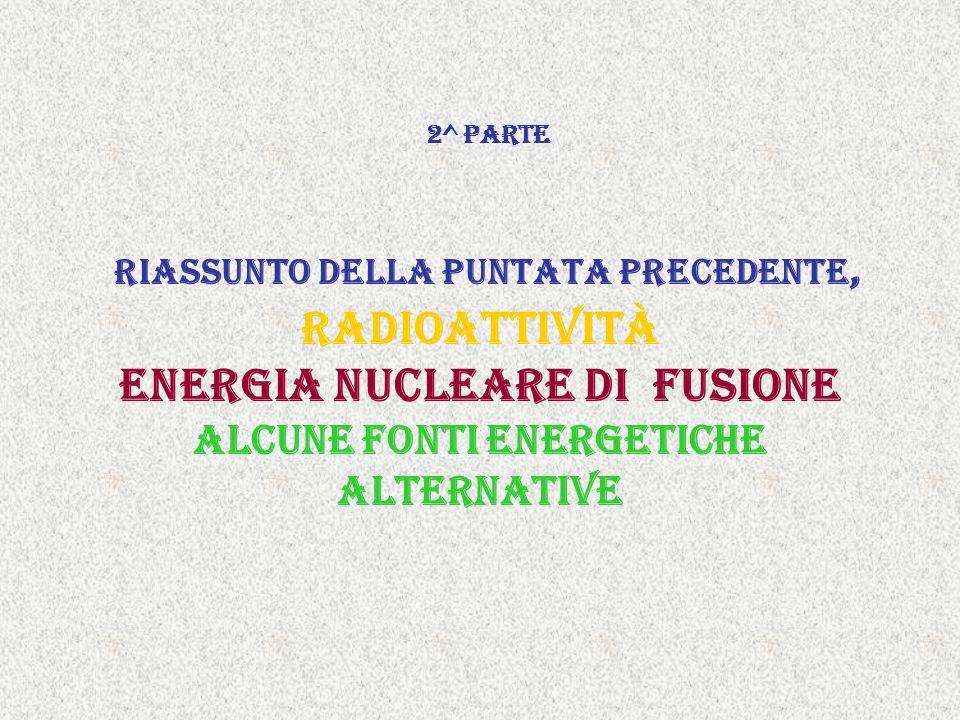 applicazioni In fisica si utilizza la radioattività comunemente per la ricerca nel campo delle particelle elementari.