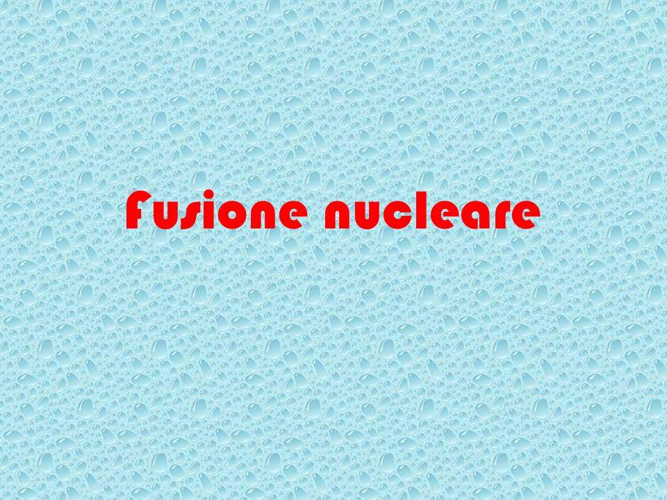 Fusione nucleare