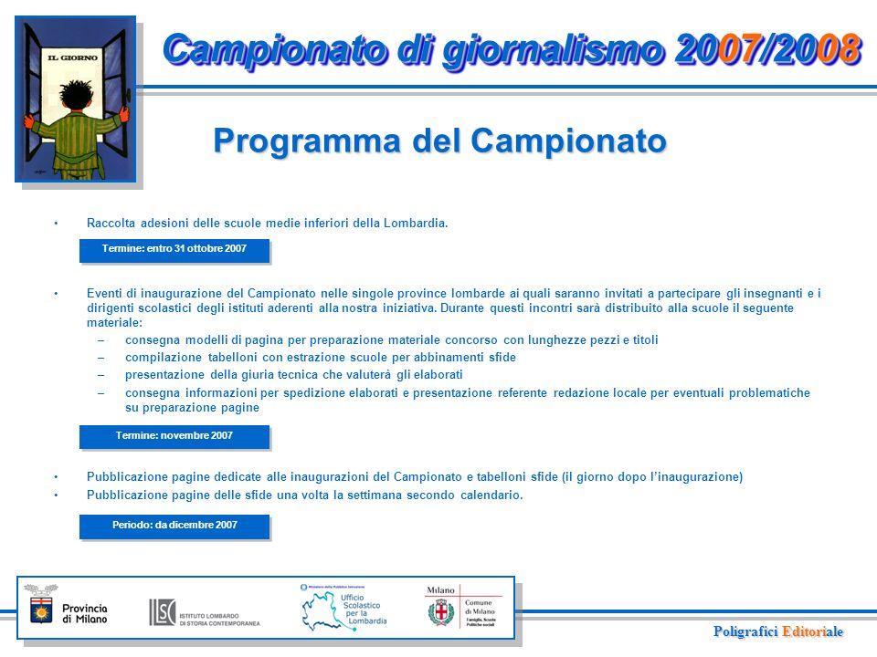 Il Campionato di giornalismo organizzato da Il Giorno è riservato alle scuole medie inferiori.