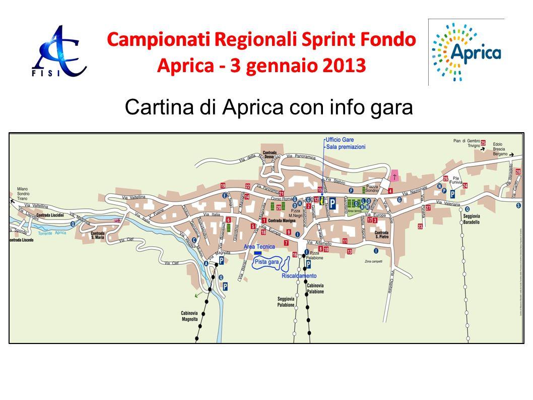 Campionati Regionali Sprint Fondo Aprica - 3 gennaio 2013 Cartina di Aprica con info gara