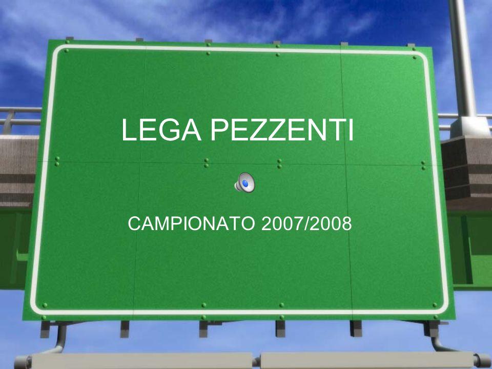 LEGA PEZZENTI CAMPIONATO 2007/2008